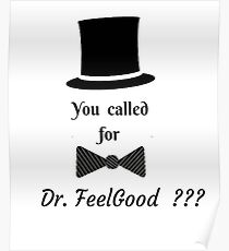 VALENTINES DAY  DR. FEELGOOD  T-SHIRT Poster