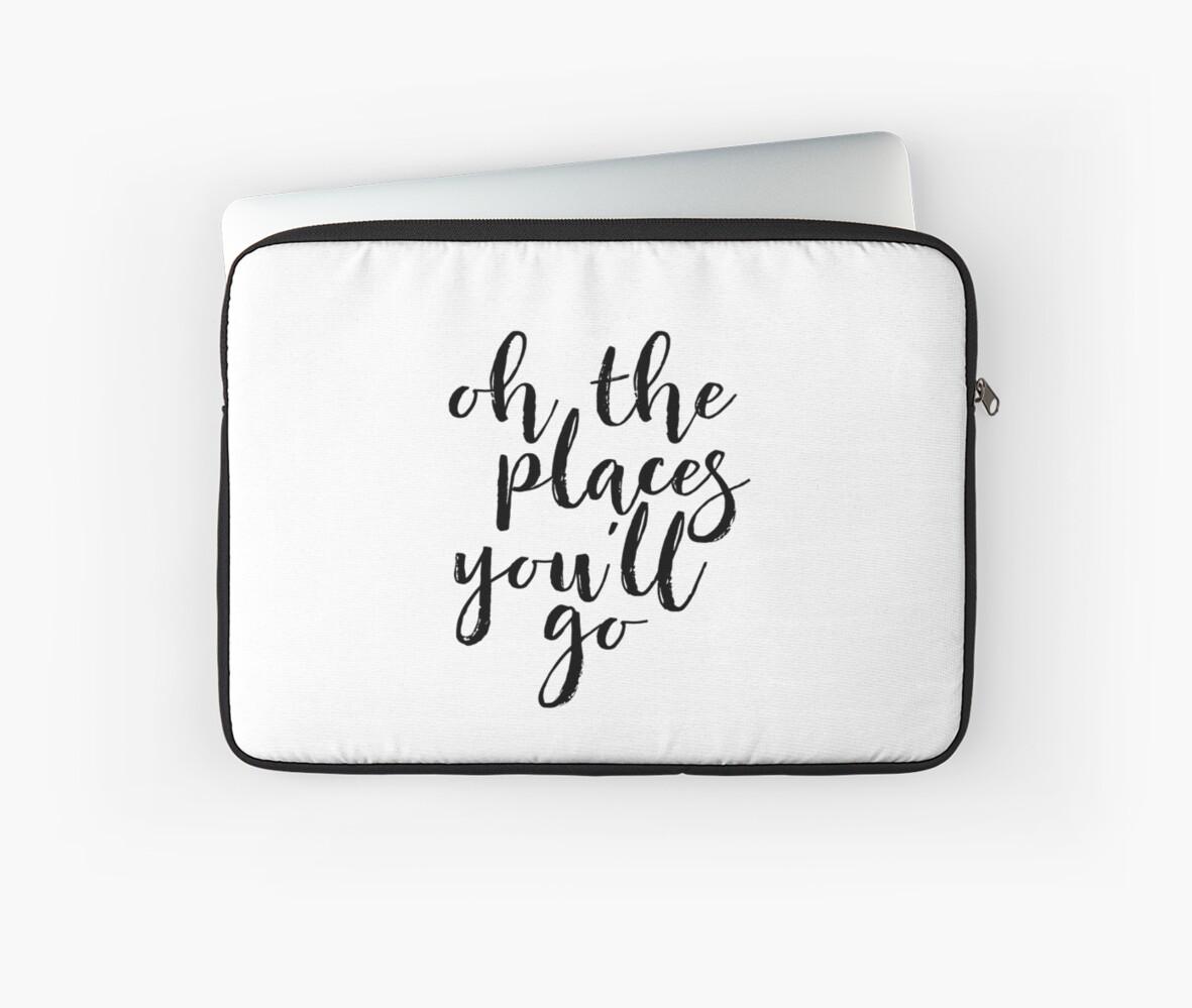 Fundas para portátil «oh, los lugares en los que irás al arte de la ...