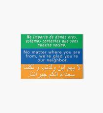 Welcome Your Neighbors - Spanish, English, Arabic Art Board
