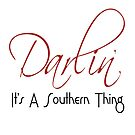 Darlin' - It's A Southern Thing by Lee Owenby