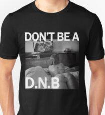 Ronda Rousey Do Nothing Bitch DNB T-Shirt