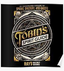 Tobin's Spirit Guide Poster