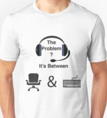 Helpdesk Problem Chair and Keyboard T-Shirt