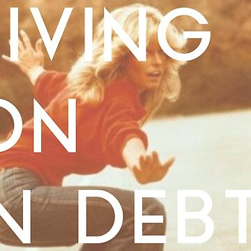 Living On In Debt by kozality