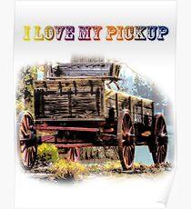 I Love My Pickup Poster