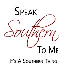 Speak Southern To Me by Lee Owenby