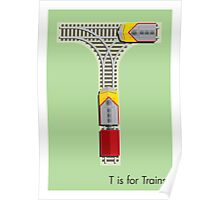 T is for Train Poster