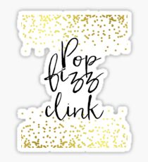 Pop Fizz Clink Sign,Gold confetti Bridal Shower,bubbly bar sign, download sign, Wedding Signs, Wedding Signage, Gold foil Sticker