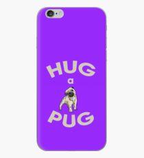 Hug A Pug iPhone Case