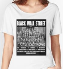 Black Wall Street Women's Relaxed Fit T-Shirt