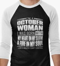 I'm a October woman - Funny birthday gift for October woman  T-Shirt