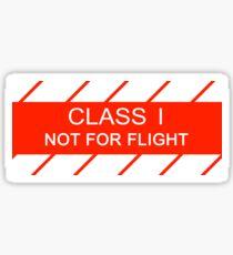 NASA - CLASS I Not For Flight Sticker
