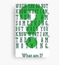 Riddle me this... (tall) Canvas Print