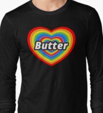 I Love Butter Long Sleeve T-Shirt