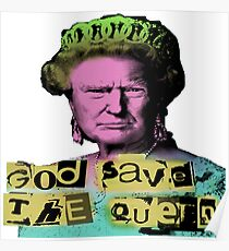 Donald J Trump God Save The Queen - Sex Pistols Poster