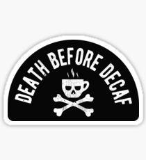 Pegatina Muerte antes de Decaf