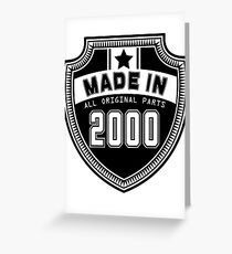 Made In 2000 All Original Parts Greeting Card