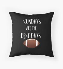 Football- Sundays Are The Best Days Throw Pillow