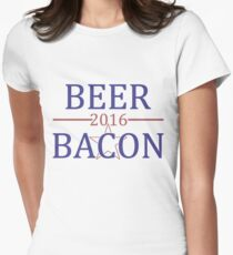 Elect Bacon and Beer in 2016 and Forever Women's Fitted T-Shirt