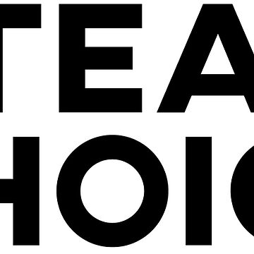 Women's March: #TeamChoice by bleerios