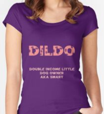 DILDO Women's Fitted Scoop T-Shirt