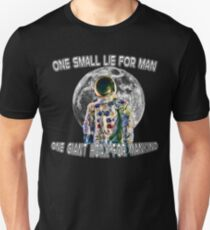 NASA Lies Moon Landing Hoax Unisex T-Shirt