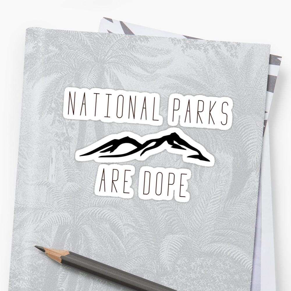National Parks are Dope Alternate by TheLoonMoon