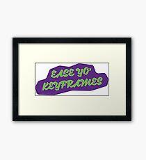 Ease Yo' Keyframes Framed Print