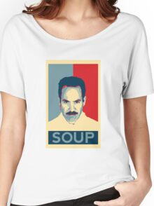 No soup for you. Soup Nazi Quote. Women's Relaxed Fit T-Shirt