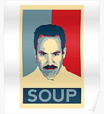 No soup for you. Soup Nazi Quote. Poster