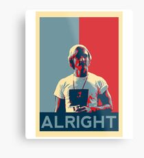Wooderson (dazed & confused movie quote) - Alright Alright Alright Metal Print