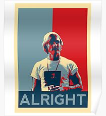 Wooderson (dazed & confused movie quote) - Alright Alright Alright Poster