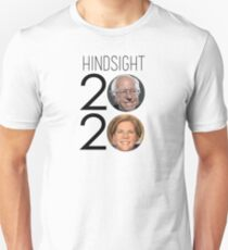 HINDSIGHT is 2020   Sanders & Warren Unisex T-Shirt