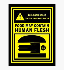 Food May Contain Human Flesh Photographic Print