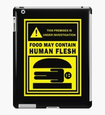 Food May Contain Human Flesh iPad Case/Skin