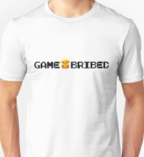 GAME BRIBED Unisex T-Shirt