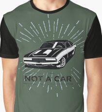 not a car Graphic T-Shirt