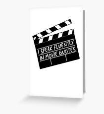 Ich spreche fließend in Filmzitaten Grußkarte