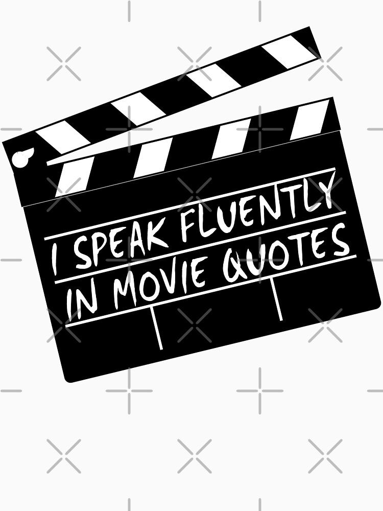 Ich spreche fließend in Filmzitaten von g3nzoshirts