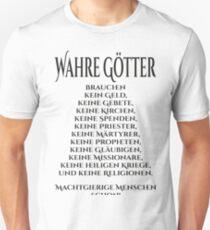 Wahre Götter T-Shirt