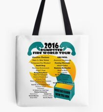 2016 Dumpster Fire World Tour Tote Bag
