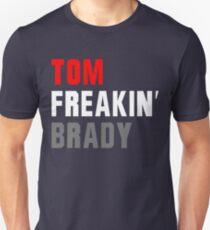 Tom Freakin Brady T-Shirt