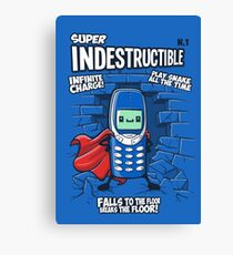 Super indestructible Canvas Print