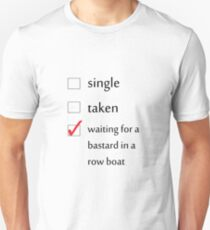 Relationship Status... Gendry Unisex T-Shirt
