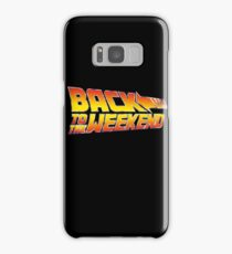 Back To The Weekend Samsung Galaxy Case/Skin