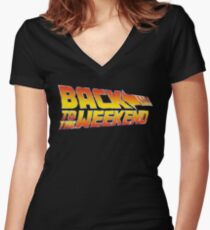 Back To The Weekend Women's Fitted V-Neck T-Shirt