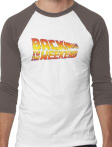 Back To The Weekend Men's Baseball ¾ T-Shirt