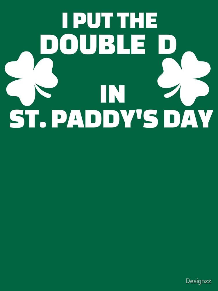 Ich habe das Doppel D in St. Paddys Tag gelegt von Designzz