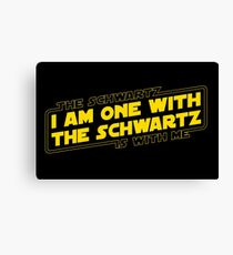 The Schwartz Is With Me Canvas Print