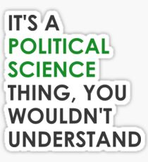 Political Science Thing Sticker